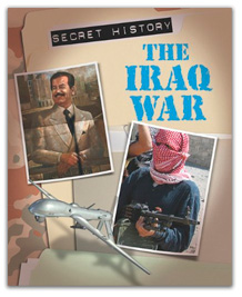Secret History - The Iraq War