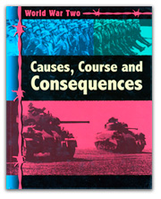 World War Two Causes, Course & Consequences